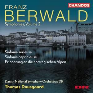 Franz Berwald - Symphonies Volume 2