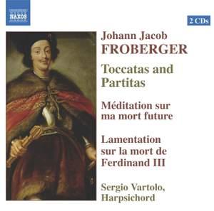 Froberger - Toccatas and Partitas
