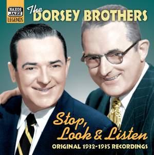 The Dorsey Brothers - Stop, Look & Listen