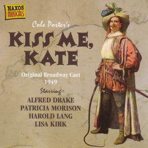 Cole Porter: Kiss Me Kate & Let's Face It