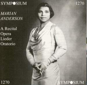 Marian Anderson - A Recital
