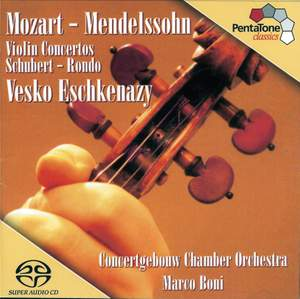 Mozart & Mendelssohn: Violin Concertos & Schubert: Rondo for violin