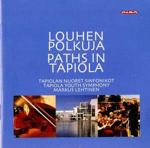 Louhen Polkuja (Paths in Tapiola)
