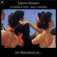 Donizetti - An Italian in Paris - duos & mélodies