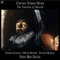 Captain Tobias Hume - The Passion of Musick
