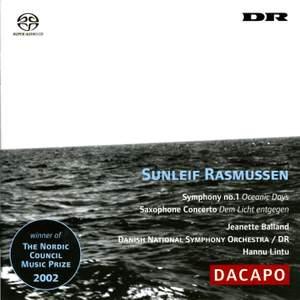 Rasmussen: Symphony No. 1 & Saxophone Concerto