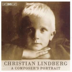 Christian Lindberg - A Composer's Portrait