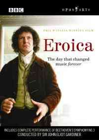 Eroica - The day that changed music for ever