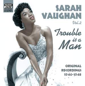 Sarah Vaughan - Trouble is a Man