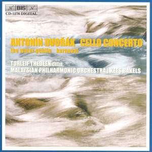 Dvorak: Cello Concerto, The Water Goblin & Carnival Overture