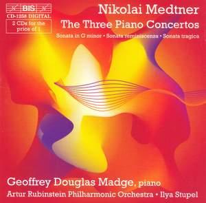 Medtner - The Three Piano Concertos