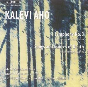 Aho: Symphony No. 3 & Mussorgsky: Songs & Dances of Death