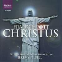 Pott: Christus - Passion Symphony for solo organ