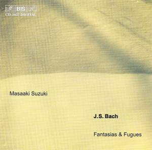 J. S. Bach - Fantasias & Fugues