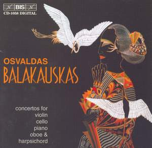 Osvaldas Balakauskas - Concertos