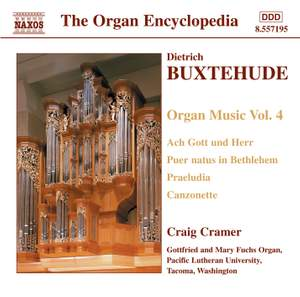 Buxtehude - Organ Music Volume 4