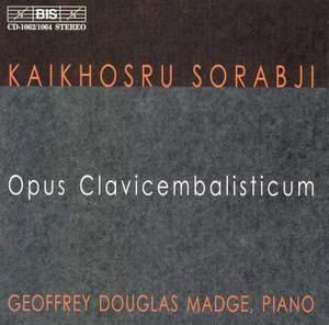 Sorabji: Opus clavicembalisticum