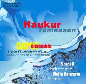 Haukur Tómasson: Spirall, Árhringur, Violin Concerto & Stemma