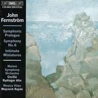Fernström: Symphony No. 6 Op. 40, etc.