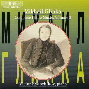 Glinka - Complete Piano Music, Volume 3