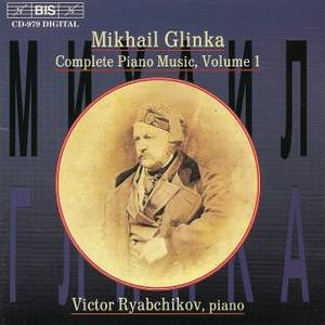 Glinka - Complete Piano Music, Volume 1
