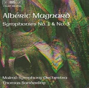 Magnard - Symphonies Nos. 1 & 3