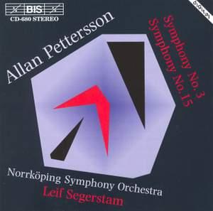Pettersson - Symphonies Nos. 3 & 15