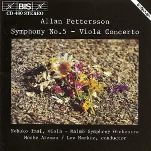 Pettersson: Symphony No. 5 & Viola Concerto