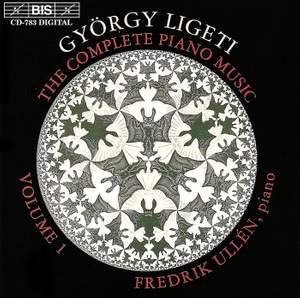 Ligeti - The Complete Piano Music, Volume 1