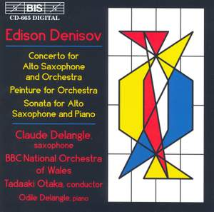 Denisov: Concerto for Alto Saxophone and Orchestra, etc.