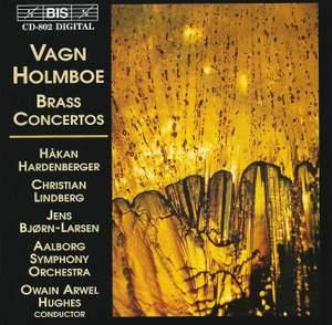 Vagn Holmboe - Brass Concertos