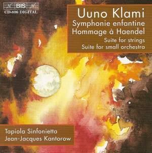 Uuno Klami: Symphonie enfantine, Hommage à Haendel, Suites