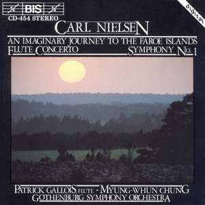Nielsen: Rhapsody Overture, Flute Concerto & Symphony No. 1