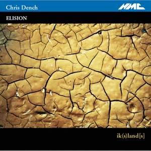Dench: Ik(S)Land[s] & Other Works For Ensemble