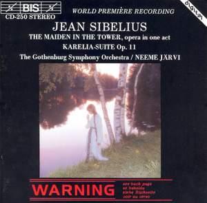 Sibelius: Jungfrun i Tornet & Karelia Suite
