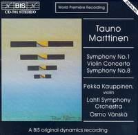 Marttinen: Symphonies Nos. 1 & 8 and Violin Concerto