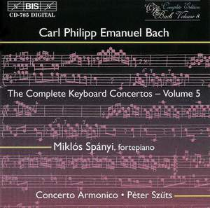 C P E Bach - Complete Keyboard Concertos, Volume 5