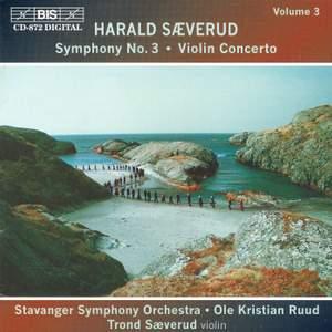 Saeverud: Violin Concerto & Symphony No. 3