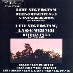 Segerstam: String Quartet No. 6, Rituals in A & A NNNNOOOOOWWW