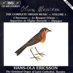 Messiaen - The Complete Organ Music, Volume 1
