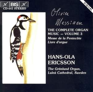 Messiaen - The Complete Organ Music, Volume 3