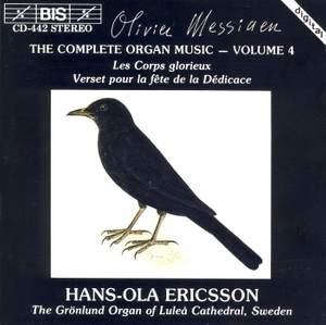 Messiaen - The Complete Organ Music, Volume 4