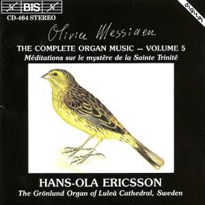 Messiaen - The Complete Organ Music, Volume 5