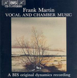 Frank Martin - Vocal and Chamber Music