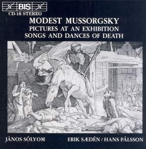 Mussorgsky: Pictures at an Exhibition & Songs and Dances of Death