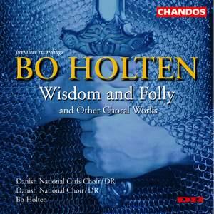 Bo Holten - Wisdom and Folly