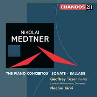 Nikolai Medtner - The Piano Concertos