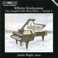 Stenhammar - Complete Solo Piano Music, Volume 2