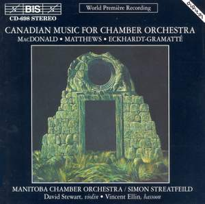 Canadian Music for Chamber Orchestra