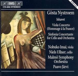 Nystroem: Ishavet, Viola Concerto & Sinfonia concertante